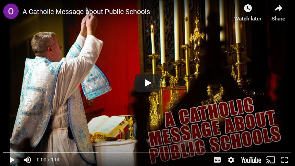 A Catholic Message about Public Schools